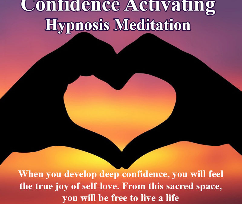 Confidence Activating Hypnosis Meditation