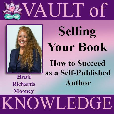 """Heidi Richards Mooney Selling Your Book"""