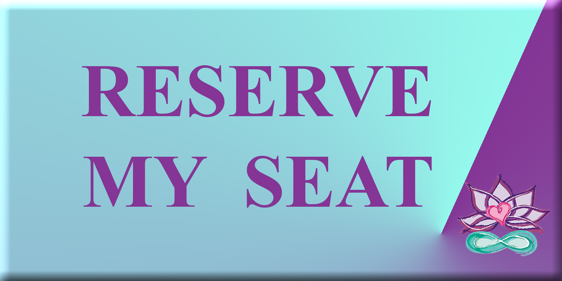Reserve my seat button